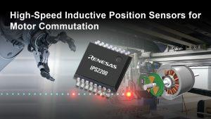 Renesas presenta il nuovo sensore di posizione IPS2200