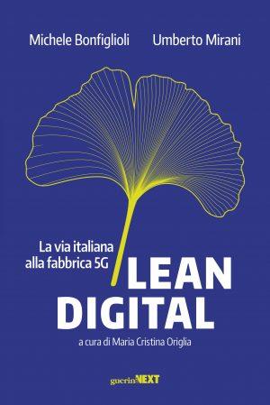 Lean Digital la via italiana alla fabbrica 5G